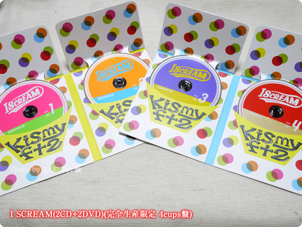 Kis-My-Ft2 I SCREAM(2CD+2DVD)(完全生産限定 4cups盤) 盤面デザインその1