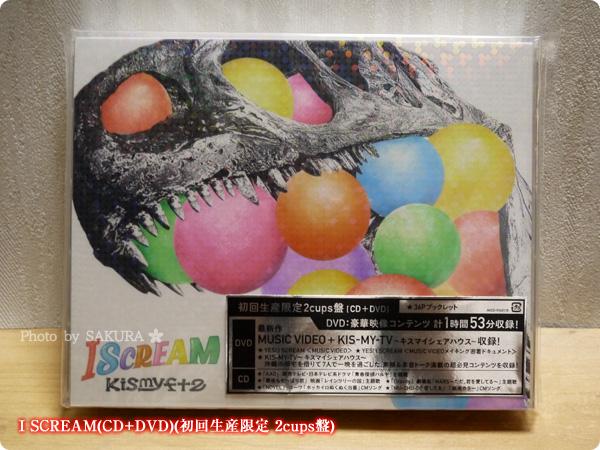 Kis-My-Ft2 I SCREAM(CD+DVD)(初回生産限定 2cups盤) パッケージ表